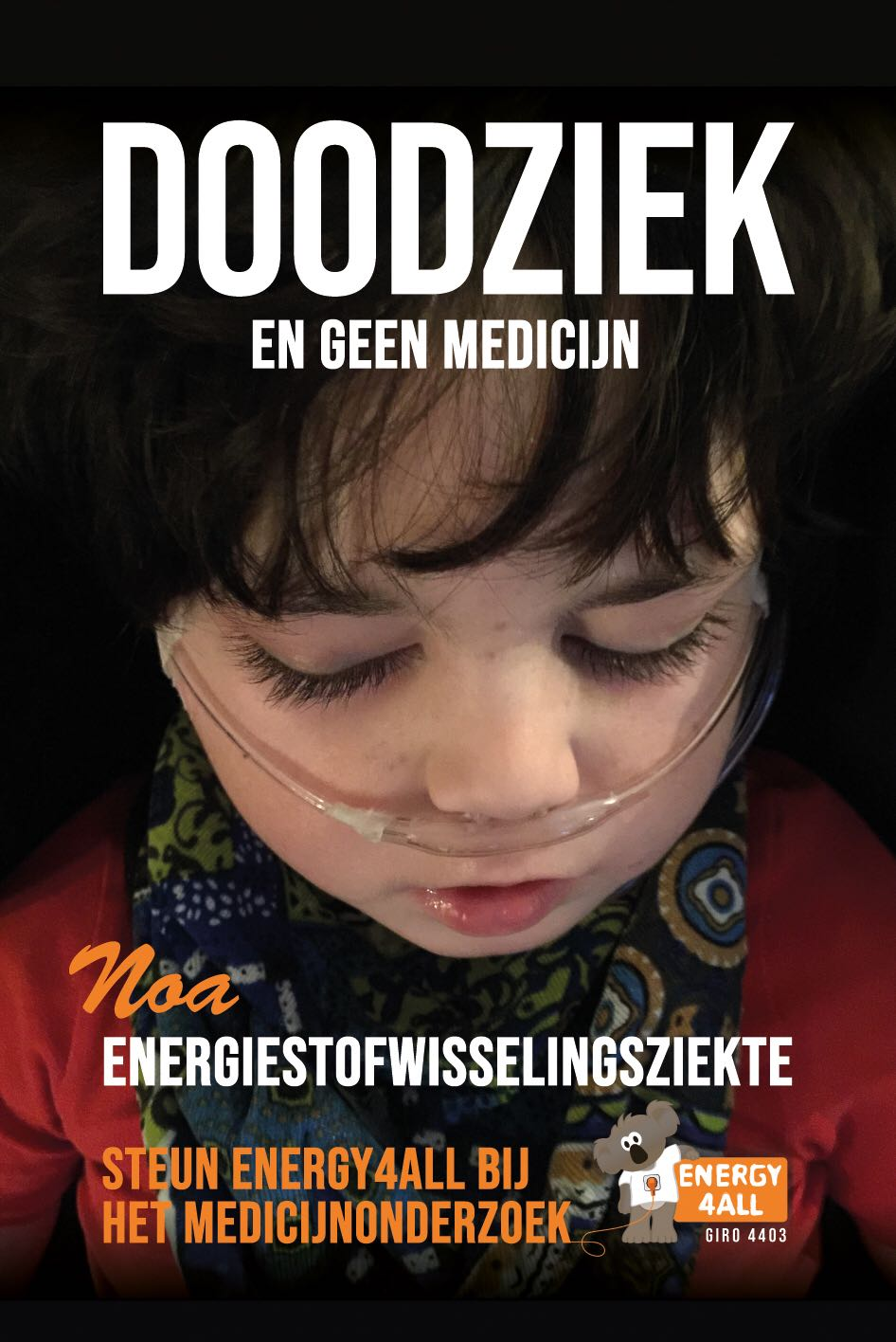 Noa is Doodziiek Stichting Energy4All Campagneposter2018